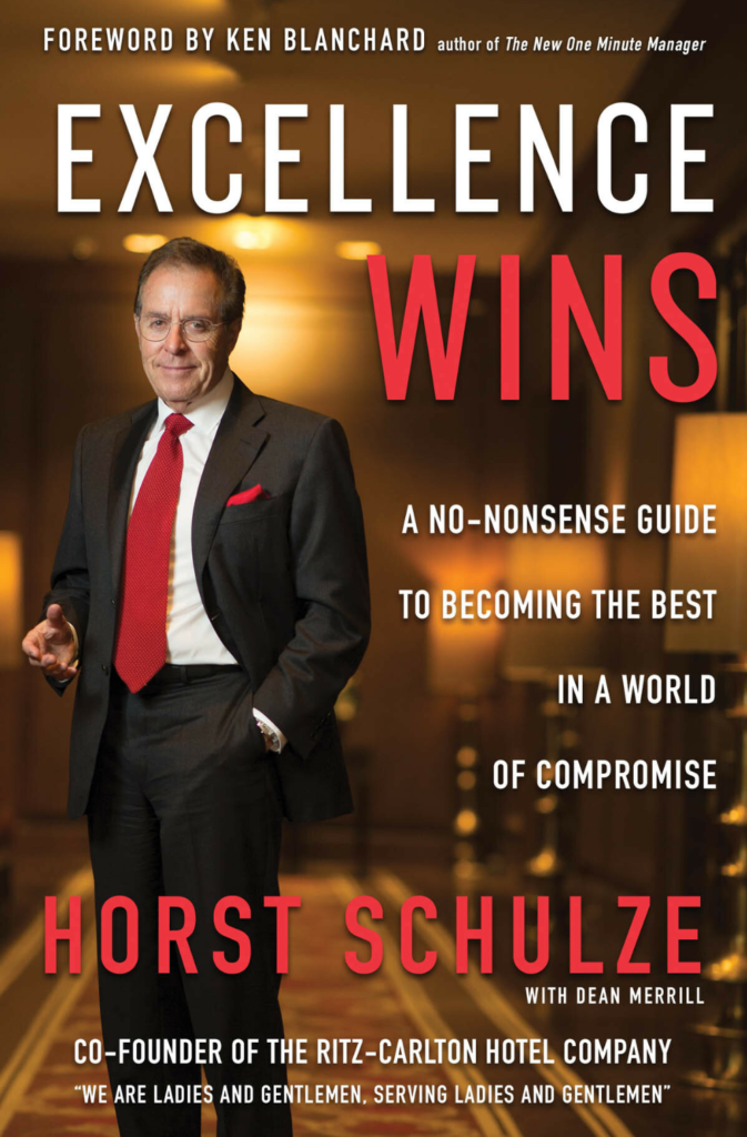 Cover page of the book called Excellence Wins by Horst Schulze with Dean Merrill.