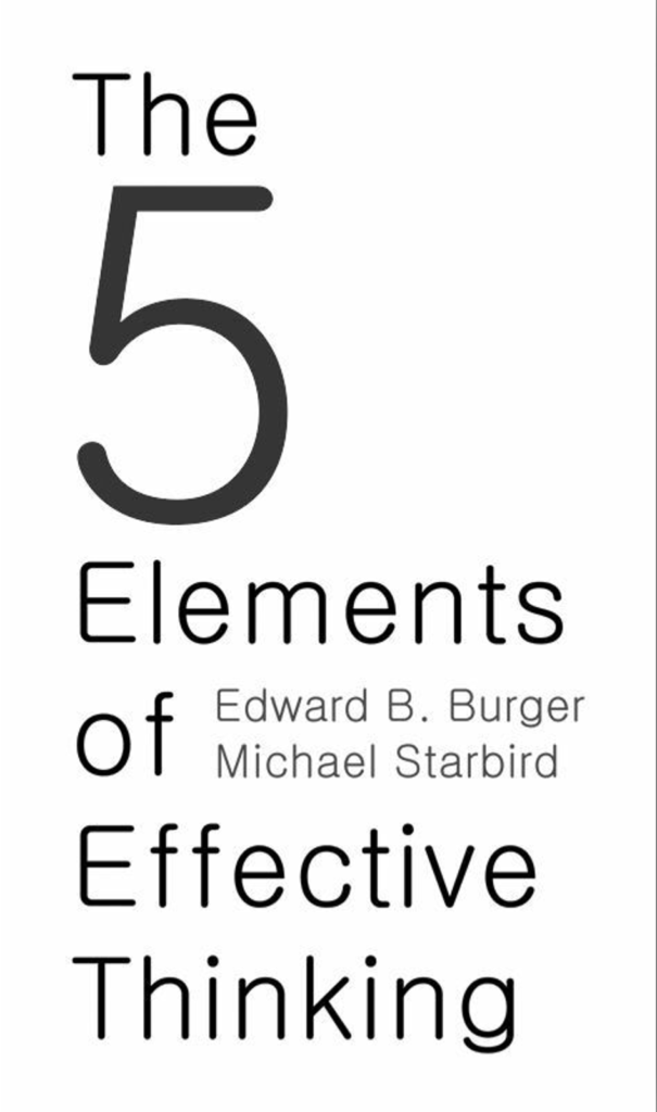 Cover page of book titled The 5 elements of effective thinking